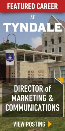 Featured Career - Director of Marketing & Communications at Tyndale University College & Seminary - view posting
