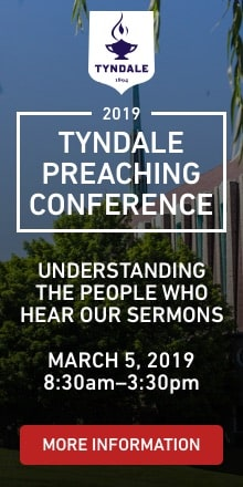 Tyndale Preaching Conference 2019, March 5, 2019, Theme, Understanding the People Who Hear Our Sermons
